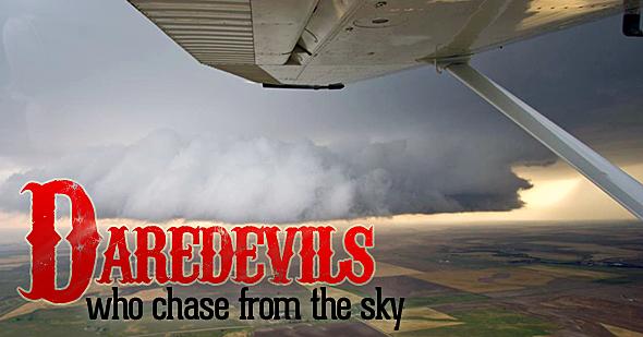 590x309 06011418 top edited02 Wx Pilot.coms aerial storm chasing   Accuweather.com